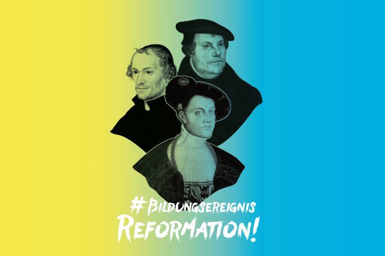 #Bildungsereignis Reformation!
